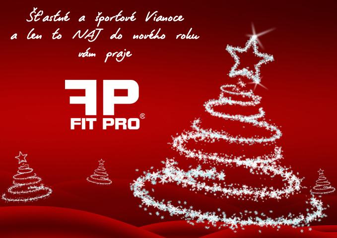 Šťastné a športové Vianoce a len to NAJ do nového roku vám praje FITPRO.sk