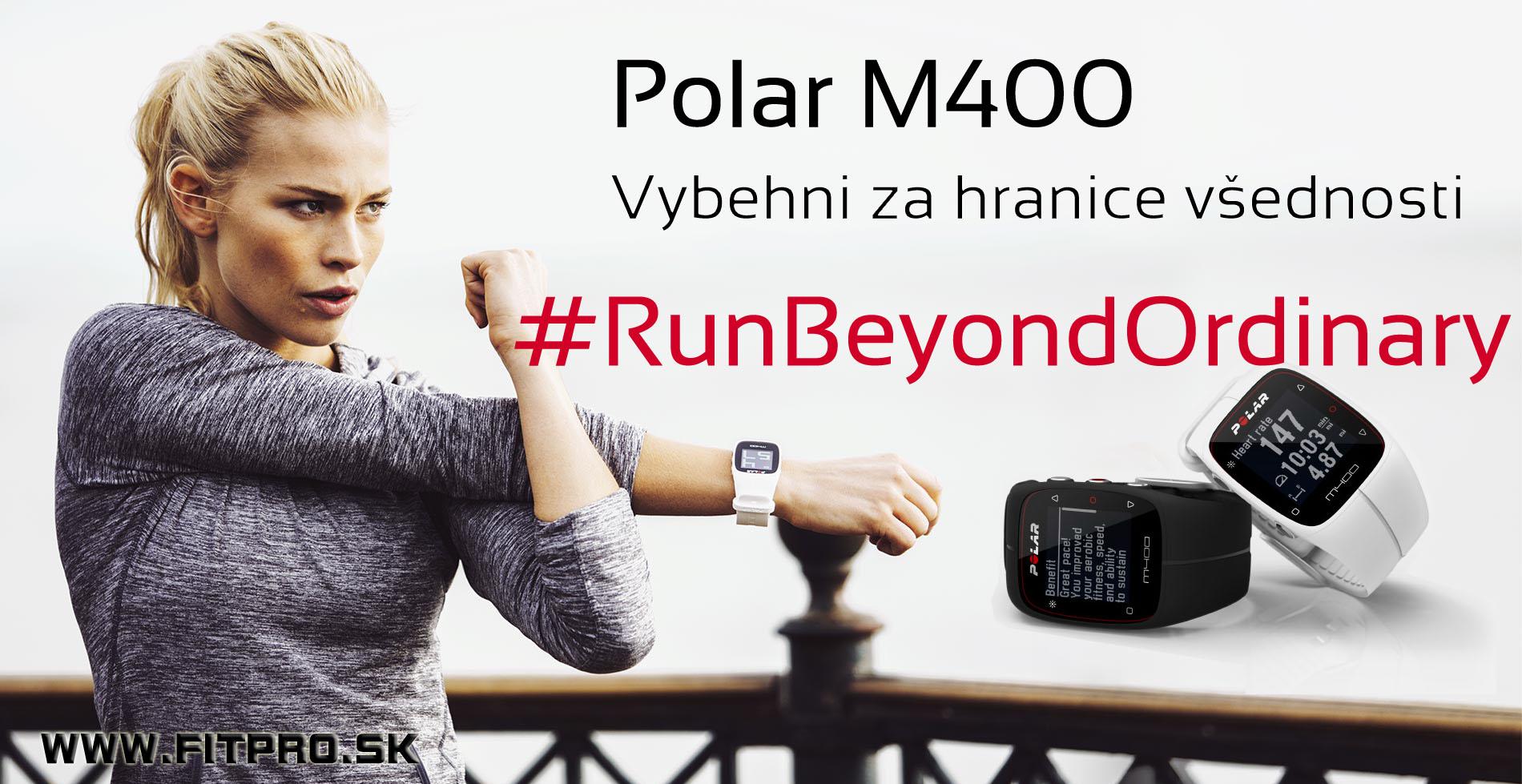 Nový Polar M400. Vybehni za hranice všednosti. #RunBeyondOrdinary - Kliknite a kúpte