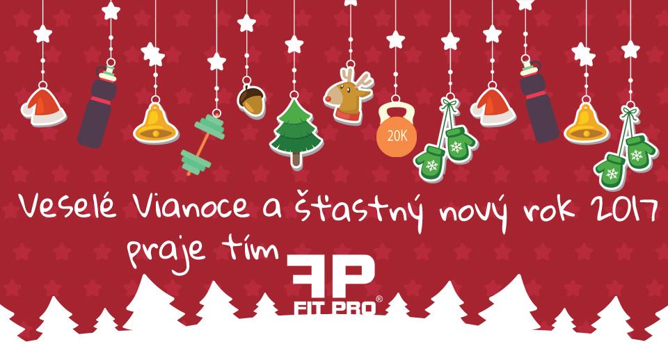 Veselé Vianoce a šťastný nový rok (aj Nový rok) Ti praje tím FITPRO.sk